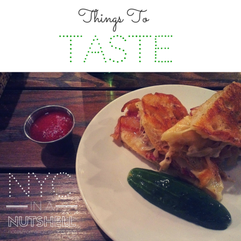 Notes From Another Land / NYC in a nutshell: Thing to TASTE