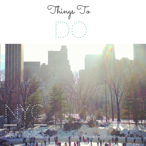 Notes From Another Land / NYC in a nutshell: Things to DO