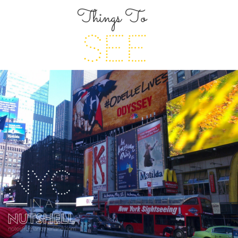 Notes From Another Land / NYC in a nutshell: Things to SEE