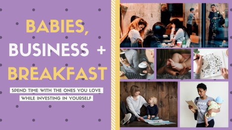 Babies Business and Breakfast | Impact Academy | Notes From Another Land