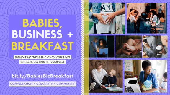 Babies, Business + Breakfast: Parent-friendly professional development