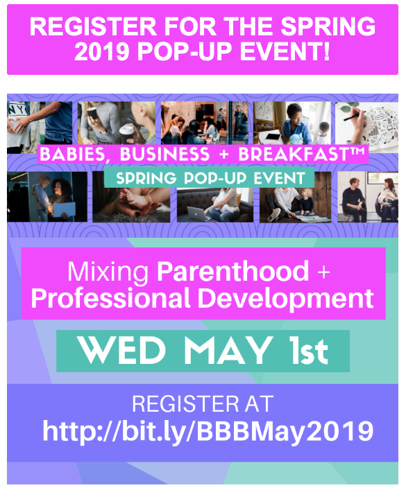 Babies, Business + Breakfast: Register for the Spring 2019 Pop-Up Event