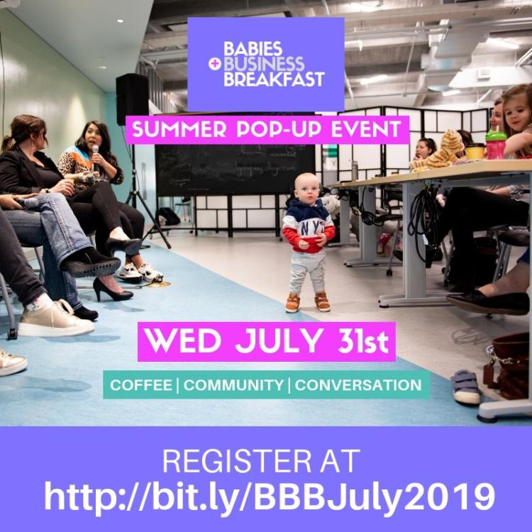 Babies, Business + Breakfast Summer 2019 Pop-Up Even