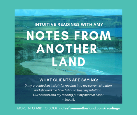 Notes From Another Land Amy Maureen Lynch Virtual Intuitive Readings