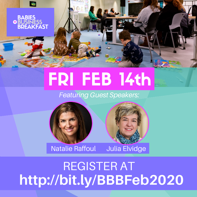 Babies, Business + Breakfast February 2020 with Natalie Raffoul and Julia Elvidge