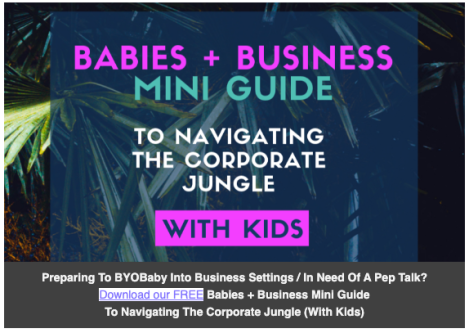 Babies + Business Mini Guide FREE Download