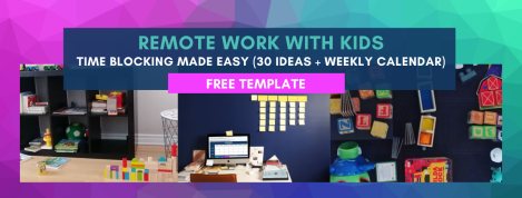 remote work with kids time blocking template | Notes From Another Land | Amy Maureen Lynch