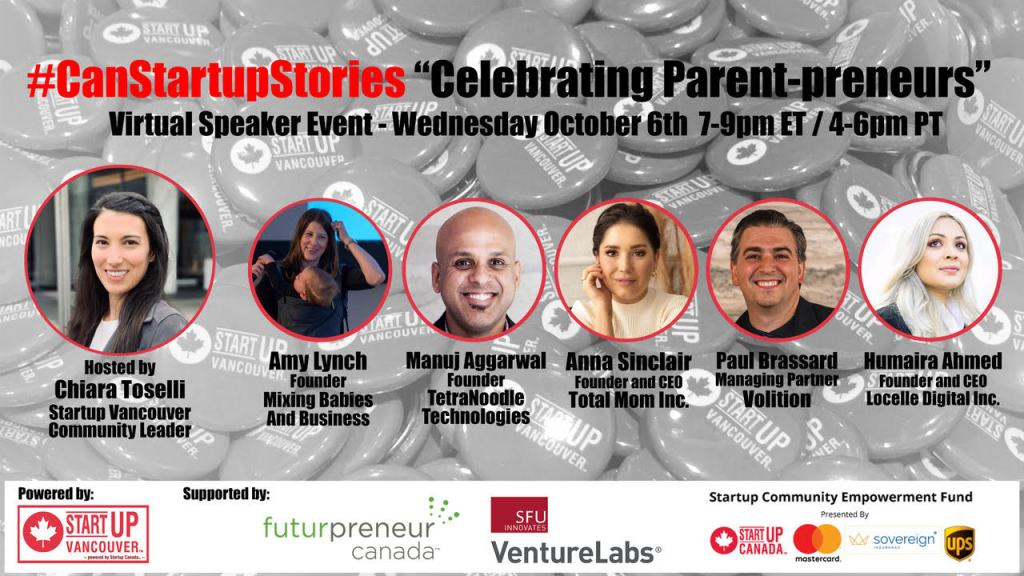 Startup Vancouver CanStartupStories Parentpreneur panel event with Amy Lynch from Mixing Babies And Business